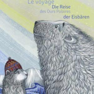 Le voyage des Ours Polaires | Die Reise der Eisbären